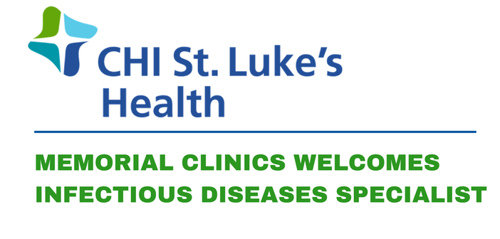 Memorial Clinics Welcomes Infectious Diseases Specialist